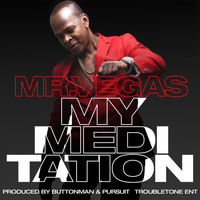 Mr. Vegas - My Meditation