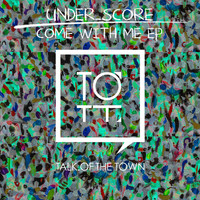 under_score - Come With Me