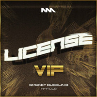 Smokey Bubblin' B - License VIPs
