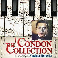 Vladimir Horowitz - The Condon Collection, Vol. 1