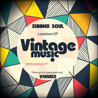Sunner Soul - Lowdown