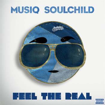 Musiq Soulchild - Feel The Real (Explicit)