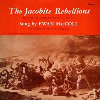 Ewan MacColl - The Jacobite Rebellions