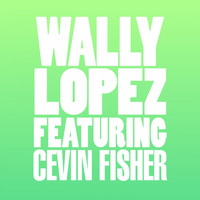Wally Lopez - Don't Stop