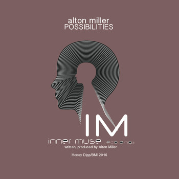 Alton Miller - Possibilities
