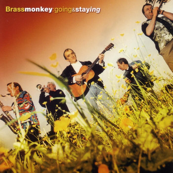 Brass Monkey - Going & Staying