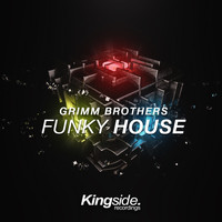 Grimm Brothers - Funky House