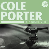 Cole Porter - The Playlist Of My Life!