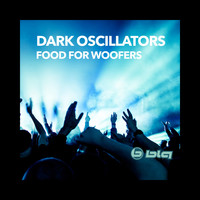 Dark Oscillators - Food for Woofers