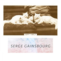 Serge Gainsbourg - Happy Family