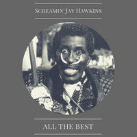Screamin' Jay Hawkins - All the Best
