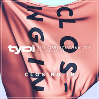 tyDi - Closing In (with Christopher Tin, ft. Dia Frampton)