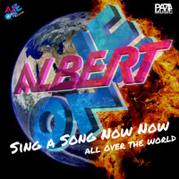 Albert One - Sing a Song Now Now (All over the World)