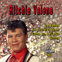 Ritchie Valens - La Bamba (1957) (23 Success)