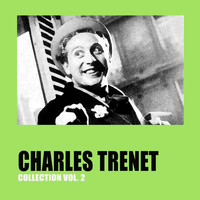 Charles Trenet - Charles Trenet Collection Vol. 2