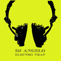 DJ Angelo - Electro Trap