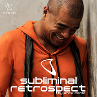 Erick Morillo - Armada Music presents Subliminal Retrospect (Mixed by Erick Morillo)