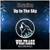 Elevation - Up In The Sky