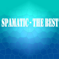 Spamatic - The Best