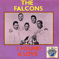 The Falcons - I Found a Love