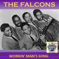 The Falcons - Workin' Man's Song