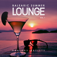 Various Artists - Balearic Summer Lounge, Vol. 1