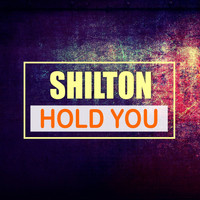 Shilton - Hold You