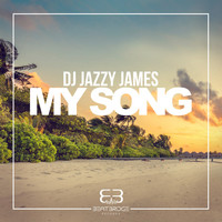 DJ Jazzy James - My Song