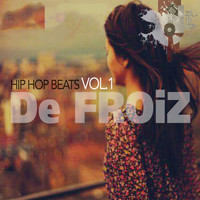 De FROiZ - Hip Hop Beats Vol.1