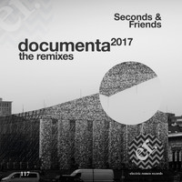 Seconds & Friends - Documenta 2017 (The Remixes)