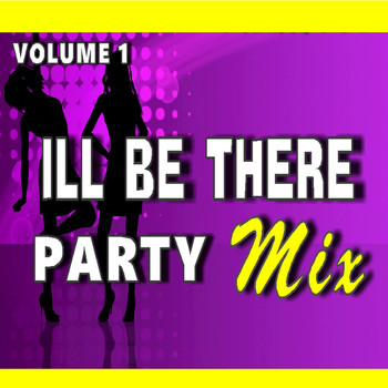 Rick Wright - ILL Be There Party Mix, Vol.1
