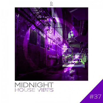 Various Artists - Midnight House Vibes -, Vol. 37