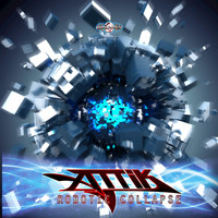 Attik (Mexico) - Robotic Collapse