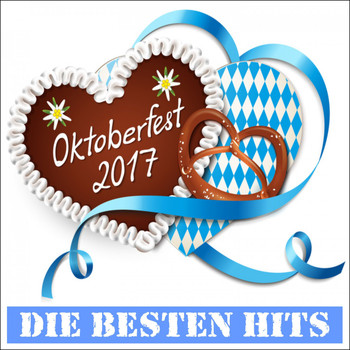 Various Artists - Oktoberfest 2017 (Die besten Hits)