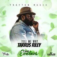 Tarrus Riley - Tell Me Why