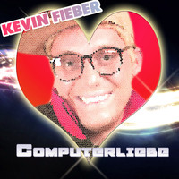Kevin Fieber - Computerliebe
