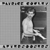 Patrick Cowley - Afternooners