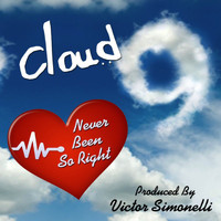 Cloud 9 - Never Been so Right