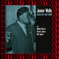 Junior Wells - Blues Hit Big Town, the 1953-54 Recordings (Hd Remastered, United Series Edition, Doxy Collection)