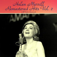 Helen Merrill - Remastered Hits Vol. 2 (All Tracks Remastered)