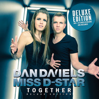 Dan Daniels & Miss D-Star - Together (Deluxe Edition)