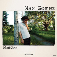 Max Gomez - Make It Me