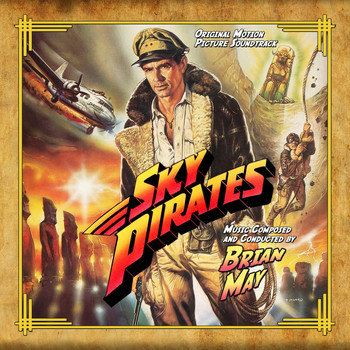 Brian May - Sky Pirates (Original Motion Picture Soundtrack)