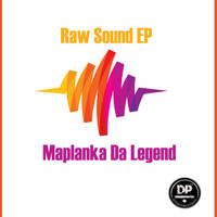 Maplanka Da Legend - Raw Sound EP