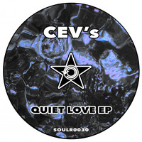 CEV's - Quiet Love EP