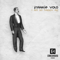 Frankie Volo - I Am So Happy EP