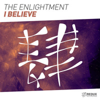 The Enlightment - I Believe