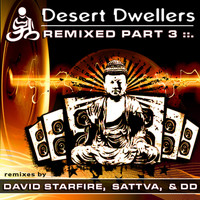 Desert Dwellers - Remixed, Pt. 3