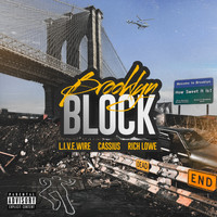 Cassius - Brooklyn Block (feat. CASSIUS & RICH LOWE)