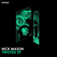 Nick Mason - Twisted EP